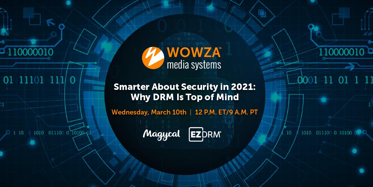 Wowza Security Webinar